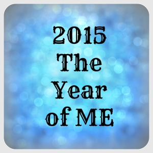 2015 the year of me